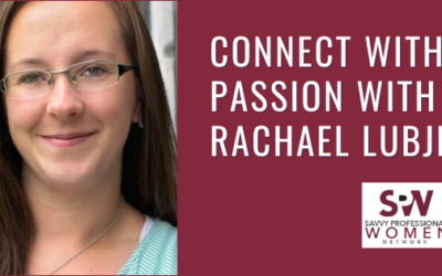 Reconnect with your passion with Rachael Lujbli